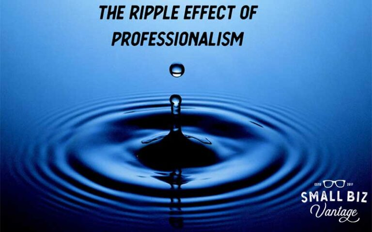 The Ripple Effect of Professionalism